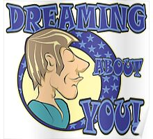 DREAMING ABOUT YOU! Poster