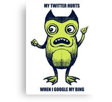 My Twitter Hurts Canvas Print