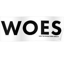 Woes Poster