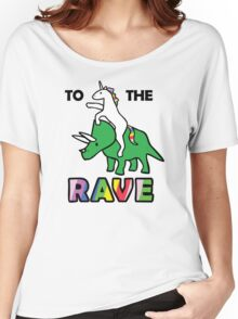 To The Rave! (Unicorn Riding Triceratops) Women's Relaxed Fit T-Shirt