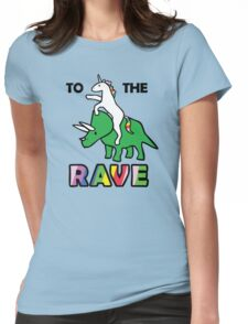 To The Rave! (Unicorn Riding Triceratops) Womens Fitted T-Shirt