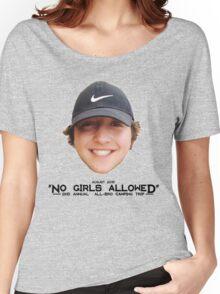No Girls Allowed Women's Relaxed Fit T-Shirt