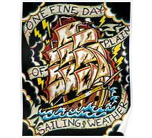 One Fine Day of Plain Sailing Weather Poster
