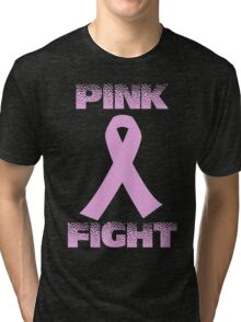 pink fight breast cancer Tri-blend T-Shirt