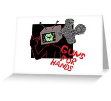 guns for hands tv glitch Greeting Card