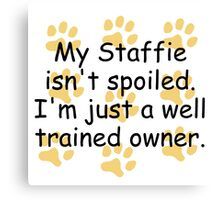 Well Trained Staffie Owner Canvas Print