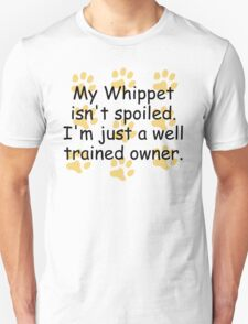Well Trained Whippet Owner T-Shirt