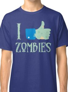 I Like Thumbs Up Zombies T Shirt Classic T-Shirt