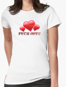 Loving Fuck Off T-Shirt
