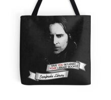 Return your Library Books or Else.... Tote Bag