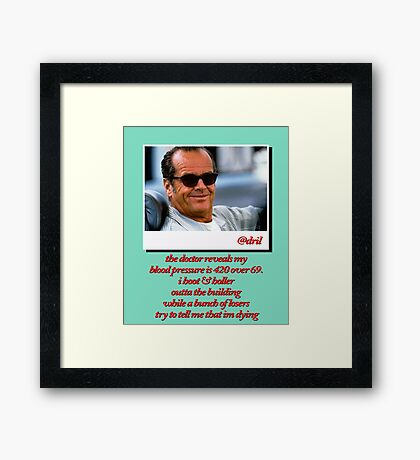 Jack Nicholson Quotes Framed Print