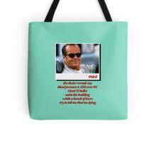 Jack Nicholson Quotes Tote Bag