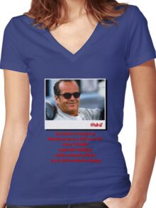 Jack Nicholson Quotes Women's Fitted V-Neck T-Shirt