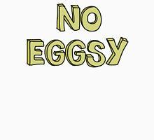 No Eggsy T-Shirt