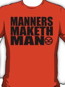 Manners Maketh Man - The Kingsman Movie - The Kingsman The Secret Service T-Shirt