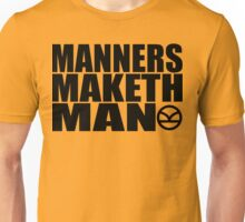 Manners Maketh Man - The Kingsman Movie - The Kingsman The Secret Service Unisex T-Shirt