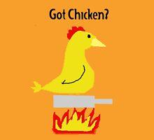 Got Chicken? Unisex T-Shirt