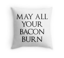 May All Your Bacon Burn || Howl's Moving Castle Throw Pillow