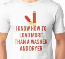 Load More than a Washer and Dryer Unisex T-Shirt