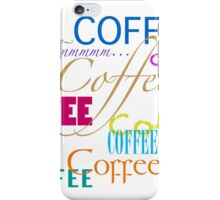 Coffee-Colorful Text Design iPhone Case/Skin