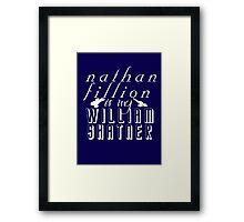 Nathan Fillion is my William Shatner Framed Print