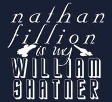 Nathan Fillion is my William Shatner One Piece - Short Sleeve