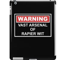 Warning: Vast Arsenal of Rapier Wit iPad Case/Skin