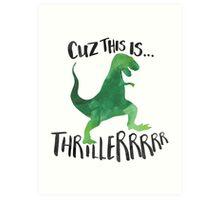 Dino Thriller Art Print