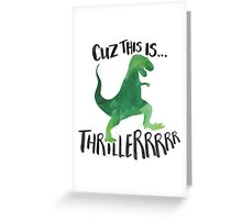 Dino Thriller Greeting Card