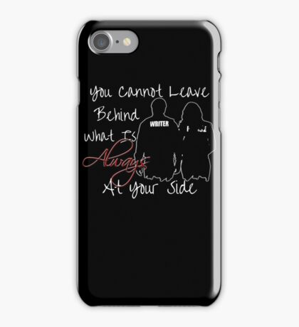 Always At Your Side iPhone Case/Skin