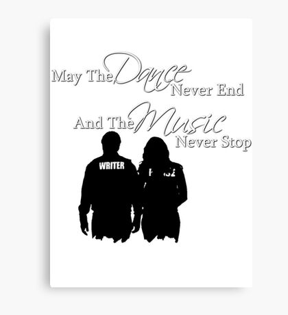May the Dance Never End Canvas Print