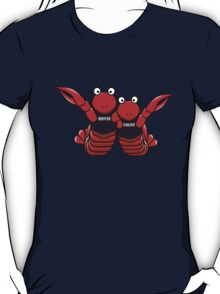 She's his lobster T-Shirt