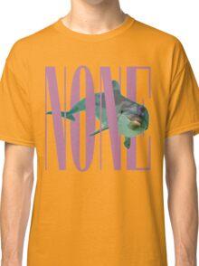 NONE.avi Classic T-Shirt