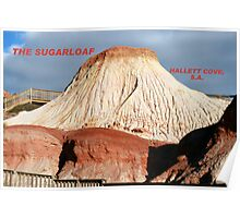 The Sugarloaf, Hallett Cove,S.A. Poster