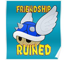 Friendship Ruined Poster