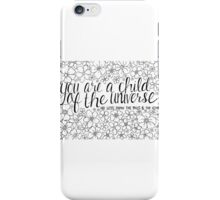 Child of the Universe - Black and White iPhone Case/Skin