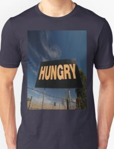 Hungry Sign,Olympic Highway,Australia T-Shirt