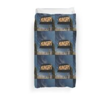 Hungry Sign,Olympic Highway,Australia Duvet Cover