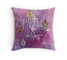 Sparkle Baby! Throw Pillow