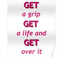 Get A Grip Poster