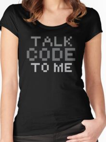 Talk code to me Women's Fitted Scoop T-Shirt