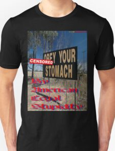 """""""""""CENSORED""""Your Stomach"""", Olympic Highway, Australia T-Shirt"""