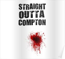 Straight Outta Compton Funny T Shirt Poster