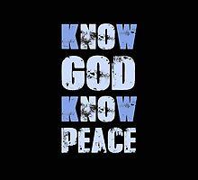 Know God Know Peace by movieshirtguy