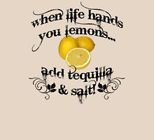 When life hands you lemons... T-Shirt