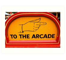 signpost to the arcade Art Print