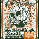 Fiendishly Cruel At Boyd's Pub by SykoGraphx