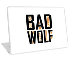 Bad Wolf Laptop Skin