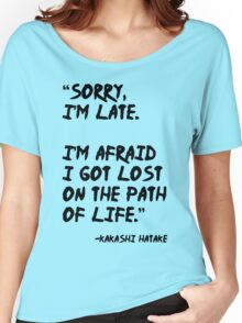 Sorry I'm Late - Kakashi t shirt, iphone case & more Women's Relaxed Fit T-Shirt