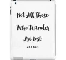 J.R.R. Tolkien quote iPad Case/Skin